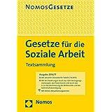 Gesetze für die Soziale Arbeit: Textsammlung, Rechtsstand: 15. August 2016