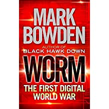 Worm: The First Digital World War