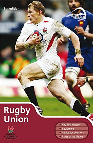 Rugby Union (Know the Game) por Rugby Football Union