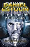 El club de los inmortales (No ficción)