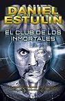 El club de los inmortales par Estulin