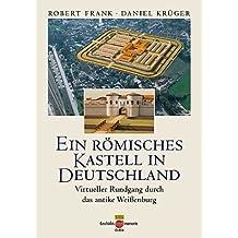 Ein römisches Kastell in Deutschland