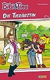 Bibi & Tina - Die Tierärztin: Roman zum Hörspiel
