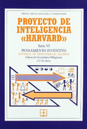 Proyecto de inteligencia harvard. Secundaria. Pensamiento inventivo. Cuaderno alumno (Programas Intervencion Educati) por Miguel Megia