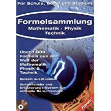 Formelsammlung - Mathematik, Physik, Technik