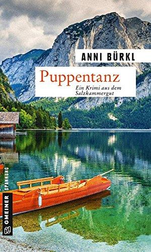 Preisvergleich Produktbild Puppentanz: Kriminalroman (Kriminalromane im GMEINER-Verlag)