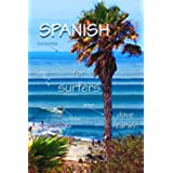 Spanish for Surfers (English Edition)