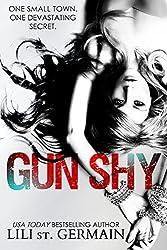 Gun Shy: A psychological thriller