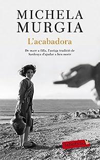 L'acabadora par Michela Murgia