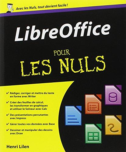 LibreOffice pour les Nuls par Henri Lilien
