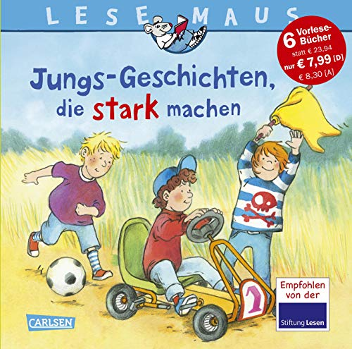 LESEMAUS Sonderbände: Jungs-Geschichten, die stark machen: Sechs Geschichten zum Anschauen und Vorlesen in einem Band (Polizei-stiftung)