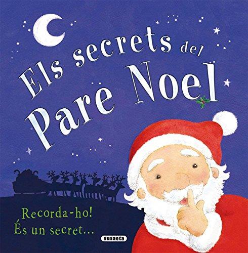 Secrets De Pare Noel (Els Secrets Del Pare Noel) por Simone Abel