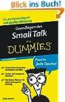 Grundlagen des Small Talk für Dummies...