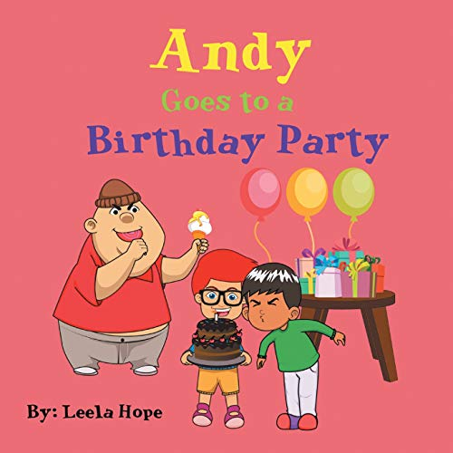 Andy Goes to a Birthday Party