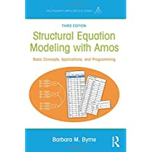Structural Equation Modeling With AMOS (Multivariate Applications)