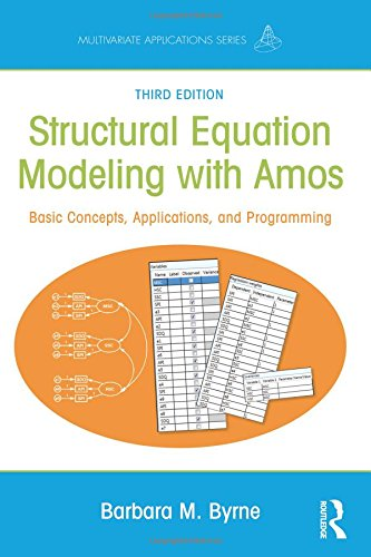 Structural Equation Modeling With AMOS (Multivariate Applications Series) por Barbara M. Byrne