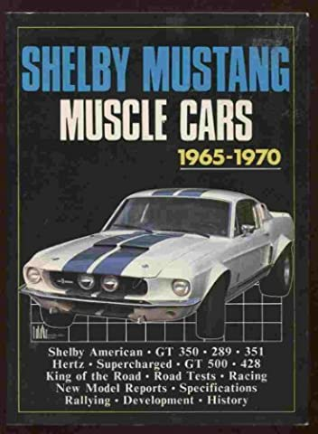 Shelby Mustang Muscle Cars 1965-1970