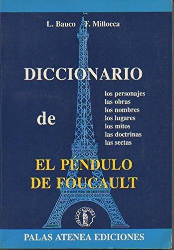 DICCIONARIO DE EL PENDULO DE FOUCAULT.