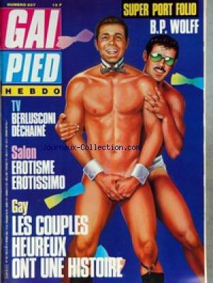 GAI PIED [No 207] du 15/02/1986 - B.P. WOLF - BERLUSCONI DECHAINE - SALON - EROTISME - GAY - LES COUPLES HEUREUX ONT UNE HISTOIRE.