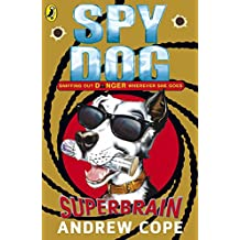 Spy Dog: Superbrain by Andrew Cope (7-Aug-2008) Paperback
