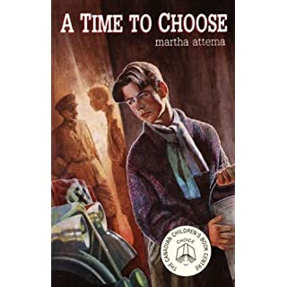 A Time to Choose by Martha Attema (1999-01-01)