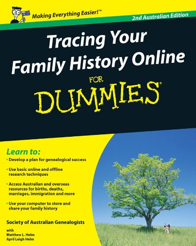 Tracing Your Family History Online for Dummies: Australian Edition