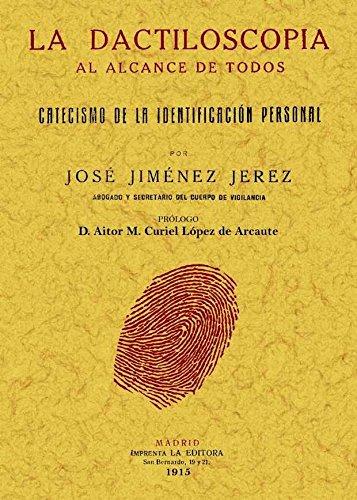 La dactiloscopia al alcance de todos par JOSE JIMENEZ