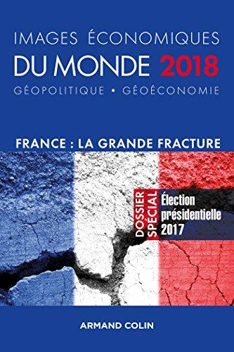 Images économiques du monde 2018 - France : la grande fracture par François Bost