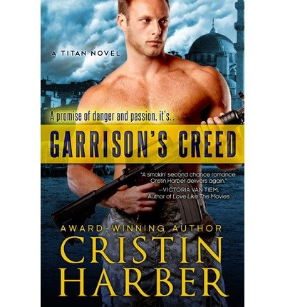 Garrison's Creed: Titan #2 (Volume 2) by Harber, Cristin (2013) Paperback