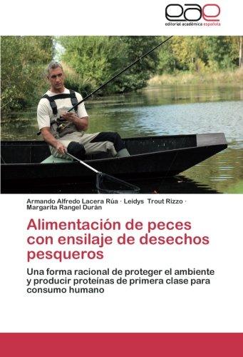 Alimentación de peces con ensilaje de desechos pesqueros por Lacera Rúa Armando Alfredo