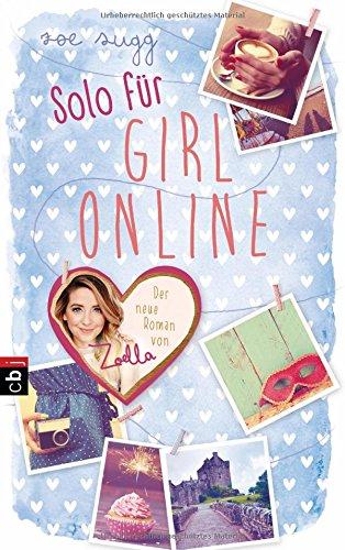 Preisvergleich Produktbild Solo für Girl Online (Die Girl Online-Reihe, Band 3)