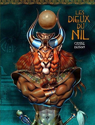 Les dieux du Nil - tome 0 - Les Dieux du Nil
