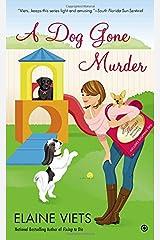 A Dog Gone Murder: Josie Marcus, Mystery Shopper Mass Market Paperback