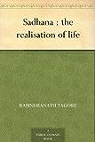 Sadhana : the realisation of life (English Edition)