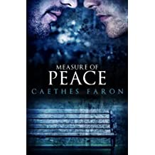 Measure of Peace by Caethes Faron (2014-06-18)