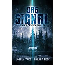 Das Signal: Science Fiction Thriller (German Edition)