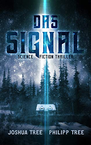 Das Signal: Science Fiction Thriller