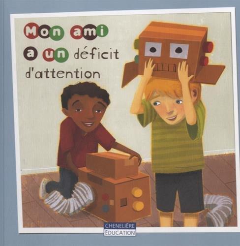 Des amis pas comme les autres : Mon ami a un déficit d'attention ; Mon ami est autiste ; Mon amie est trisomique ; Mon amie est dyslexique