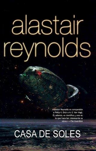 Casa de soles (Solaris ficción nº 158) por Alastair Reynolds