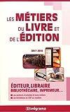 Telecharger Livres Les metiers du livre et de l edition 2017 2018 (PDF,EPUB,MOBI) gratuits en Francaise