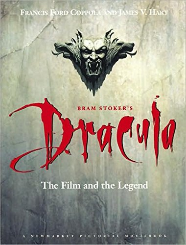 Bram Stoker's Dracula: the Film and the Legend (Pictorial Moviebook)
