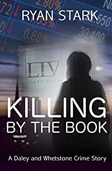 Killing by the Book: A British Detective Crime novel loaded with mystery and suspense (The Daley and Whetstone Crime Stories Book 1) by [Stark, Ryan]
