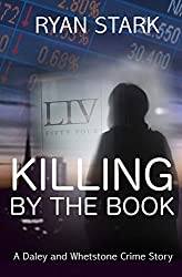 Killing by the Book: A British Detective Crime novel loaded with mystery and suspense (The Daley and Whetstone Crime Stories Book 1)
