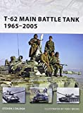 T-62 Main Battle Tank 1965-2005 (New Vanguard)