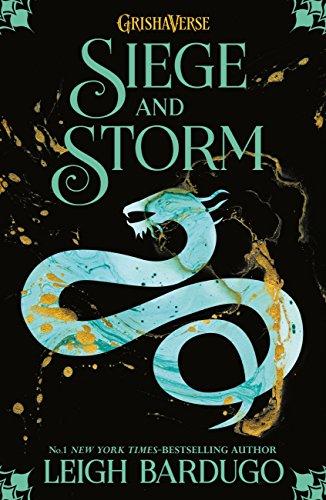 Siege and Storm: Book 2 (THE GRISHA) (English Edition) por Leigh Bardugo