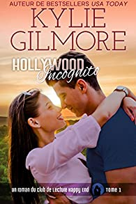 Hollywood incognito par Kylie Gilmore