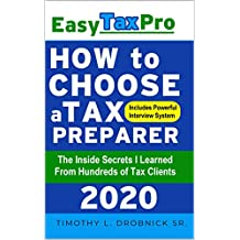 How to Choose a Tax Preparer: The Inside Secrets I Learned From Hundreds of Tax Clients (Easy Tax Pro LLC Book 2) (English Edition)
