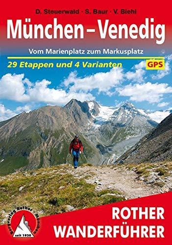 München - Venedig. Vom Marienplatz zum Markusplatz. 29 Etappen und 4 Varianten. Mt GPS-Tracks (Rother Wanderführer) - 4. Etappe
