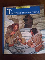 The Days of the Cave People