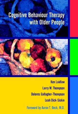 Cognitive Behaviour Therapy with Older People by Ken Laidlaw (2003-07-07)